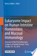 Eukaryome Impact on Human Intestine Homeostasis and Mucosal Immunology