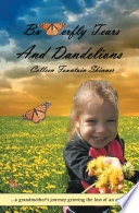 Butterfly Tears and Dandelions