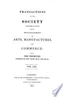 Transactions Of The Society Instituted At London For The Encouragement Of Arts Manufactures And Commerce The 2 Ed