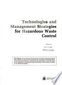Technologies and Management Strategies for Hazardous Waste Control