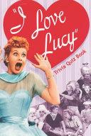 I Love Lucy Trivia Quiz Book
