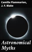 Astronomical Myths [Pdf/ePub] eBook