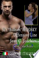 "Sly ""Bullhorn"" Brodsky, Offensive Line (Edizione Italiana)"
