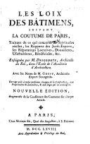 Les loix des bâtimens, suivant la coutume de Paris