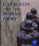 Caerleon and the Roman Army