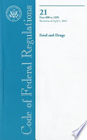 Code Of Federal Regulations Title 21 Food And Drugs Pt 800 1299 Revised As Of April 1 2010