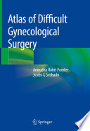 Atlas of Difficult Gynecological Surgery