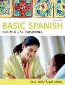 Spanish for Medical Personnel: Basic Spanish Series