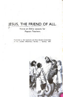Jesus  the Friend of All