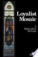 Loyalist Mosaic