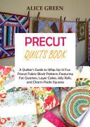Precut Quilts Book