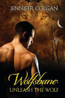 Wolfsbane: Unleash the Wolf