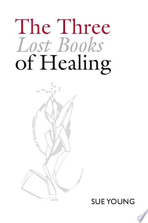 The Three Lost Books of Healing Ebook - barabook