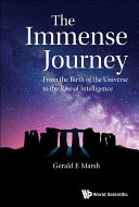 Immense Journey  The  From The Birth Of The Universe To The Rise Of Intelligence