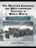 The Western European and Mediterranean Theaters in World War II