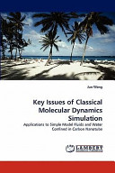 Key Issues of Classical Molecular Dynamics Simulation Book