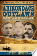 Adirondack Outlaws Book PDF