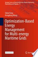 Optimization Based Energy Management for Multi energy Maritime Grids
