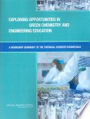 Exploring Opportunities in Green Chemistry and Engineering Education Book