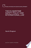 European Union Maritime Safety Policy And International Law