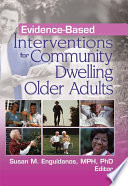 Evidence Based Interventions For Community Dwelling Older Adults Book PDF