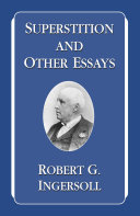 Superstition and Other Essays