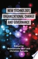 New Technology Organizational Change And Governance