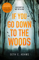 If You Go Down to the Woods Pdf/ePub eBook