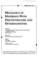 Mechanics of Materials with Discontinuities and Heterogeneities