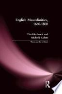 English Masculinities 1660 1800