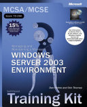 Managing And Maintaining A Microsoft Windows Server 2003 Environment