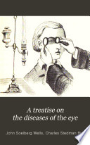 A Treatise On The Diseases Of The Eye Book PDF