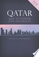 Qatar  : Rise to Power and Influence