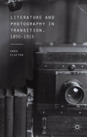 Literature and Photography in Transition, 1850-1915 [Pdf/ePub] eBook