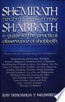 """""""Shemirath Shabbath: A Guide to the Practical Observance of Shabbath"""" by Yehoshau Y. Neuwirth"""