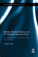 Pdf Ballistic Missile Defence and US National Security Policy Telecharger