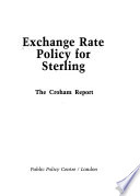 Exchange Rate Policy for Sterling