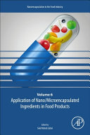 Application of Nano Microencapsulated Ingredients in Food Products Book