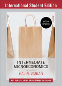Intermediate microeconomics : a modern approach