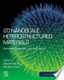2D Nanoscale Heterostructured Materials Book
