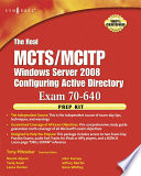 The Real MCTS MCITP Exam 70 640 Prep Kit Book
