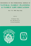 Proceedings of the International Seminar on Natural Family Planning and Family Life Education Book