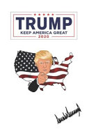 Make America Great Again Our President Donald Trump Slogan With Usa Flag Journal Notebook 120 Pages Lined 6 X 9 Inches