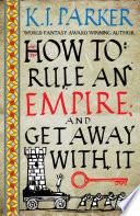 How To Rule An Empire and Get Away With It Book PDF