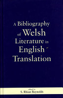 A Bibliography of Welsh Literature in English Translation