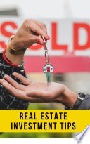 Real Estate Investing  Learn from A to Z   Step by Step
