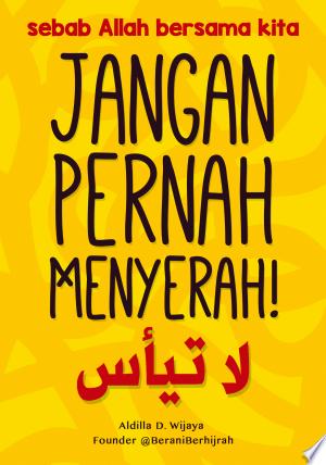 Download Jangan Pernah Menyerah Free Books - Dlebooks.net