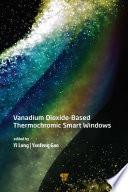 Vanadium Dioxide Based Thermochromic Smart Windows