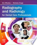RADIOGRAPHY & RADIOLOGY FOR DENTAL CARE