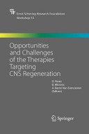 Opportunities and Challenges of the Therapies Targeting CNS Regeneration Book